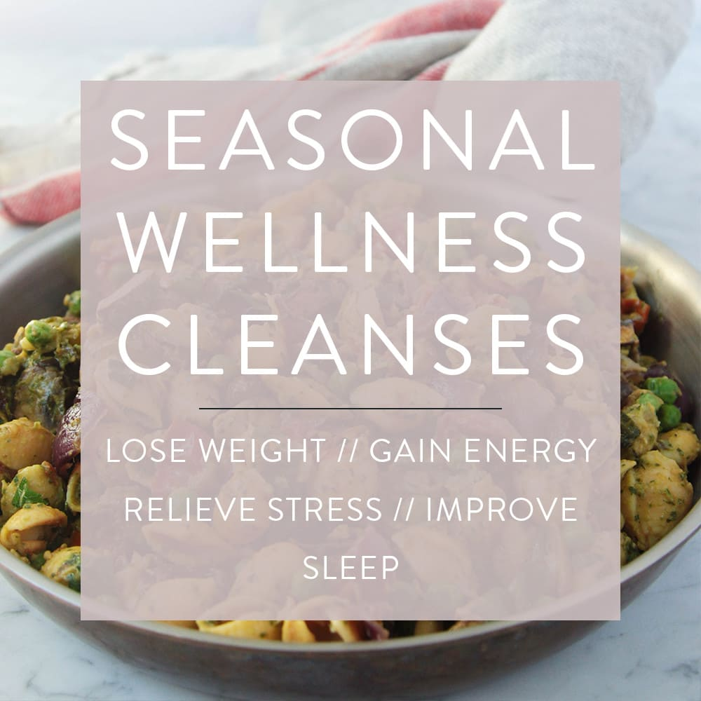 Seasonal Wellness Cleanses